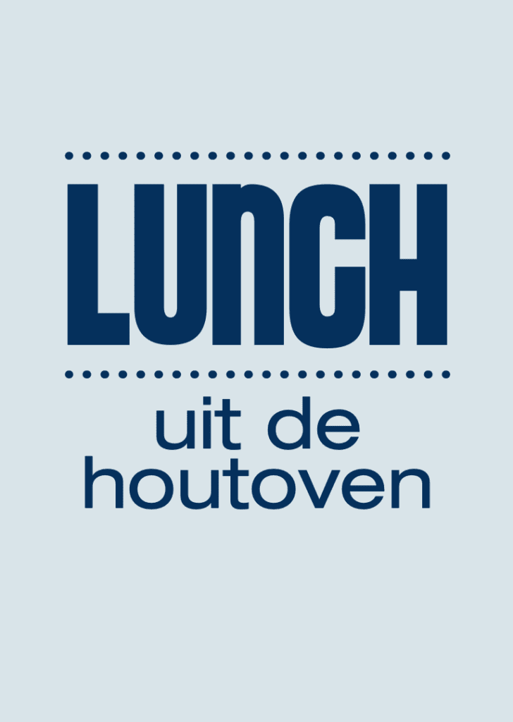 lunch houtoven